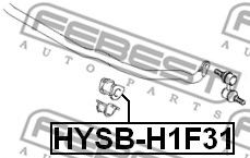 ВТУЛКА ПЕРЕДНЕГО СТАБИЛИЗАТОРА D31 HYUNDAI H-1 2001-  арт. HYSBH1F31